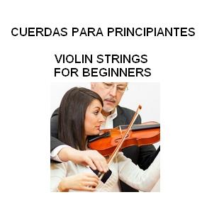 CUERDAS DE VIOLÍN PARA PRINCIPIANTES