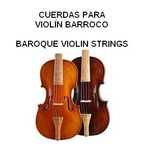 CUERDAS PARA VIOLÍN BARROCO